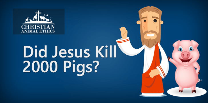 Did Jesus Kill 2000 Pigs?