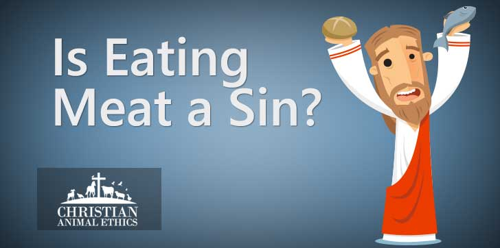 Is Eating Meat A Sin?